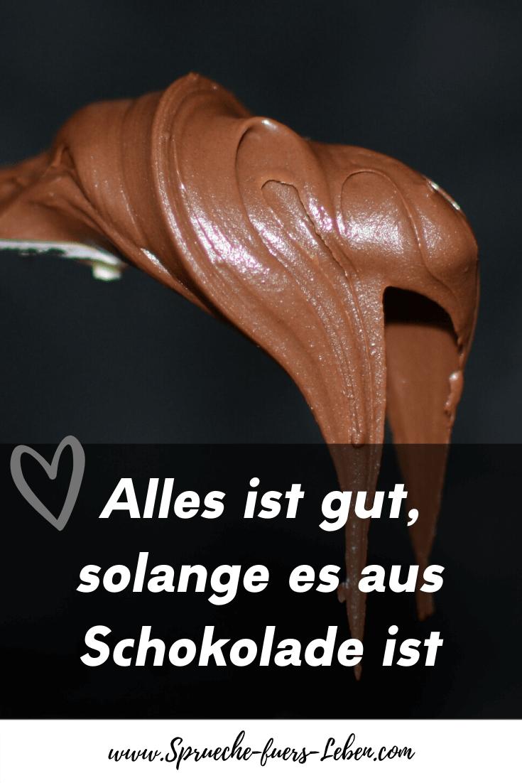 Alles ist gut, solange es aus Schokolade ist