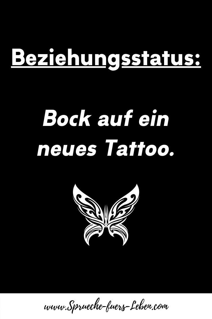 Beziehungsstatus Bock auf ein neues Tattoo.