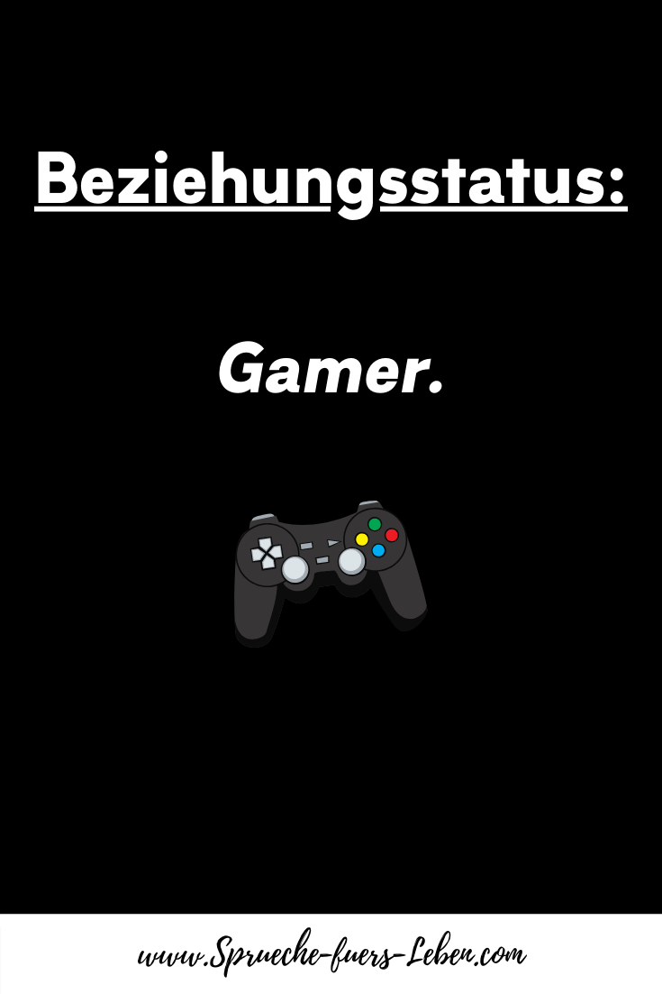 Beziehungsstatus Gamer.