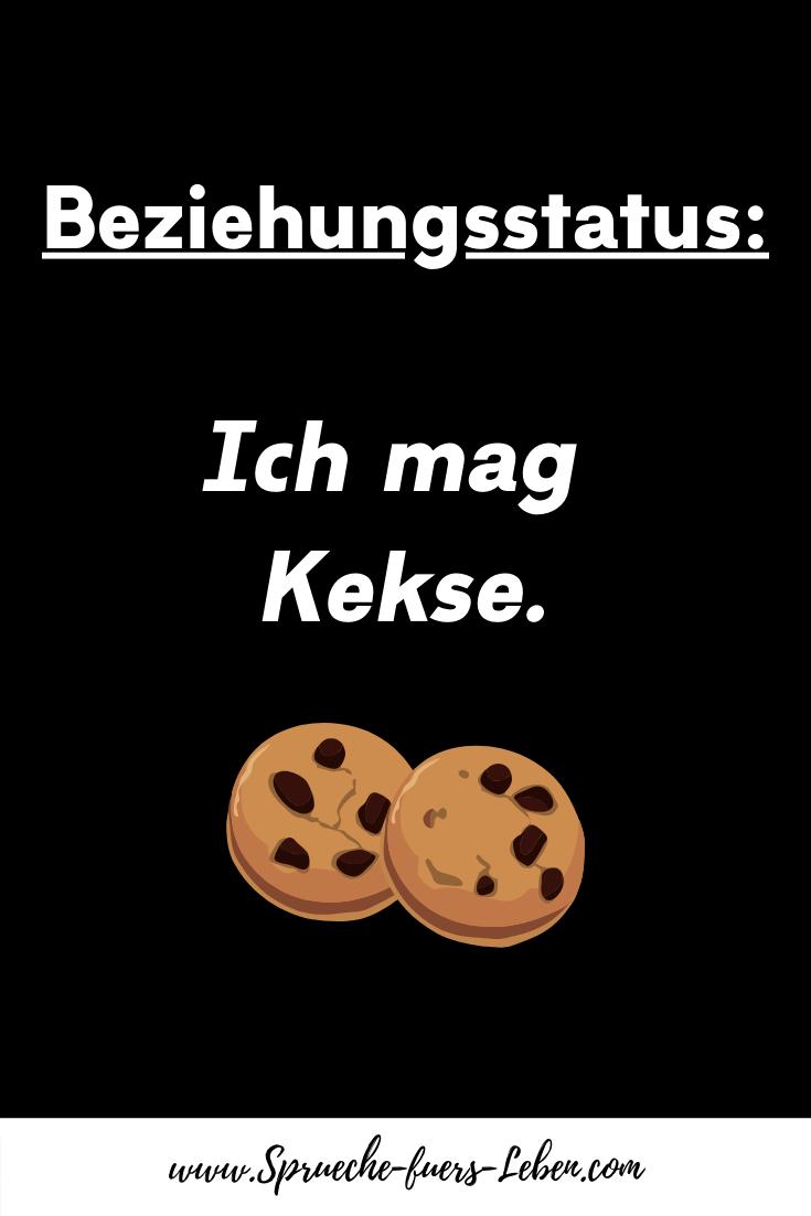 Beziehungsstatus Ich mag Kekse.