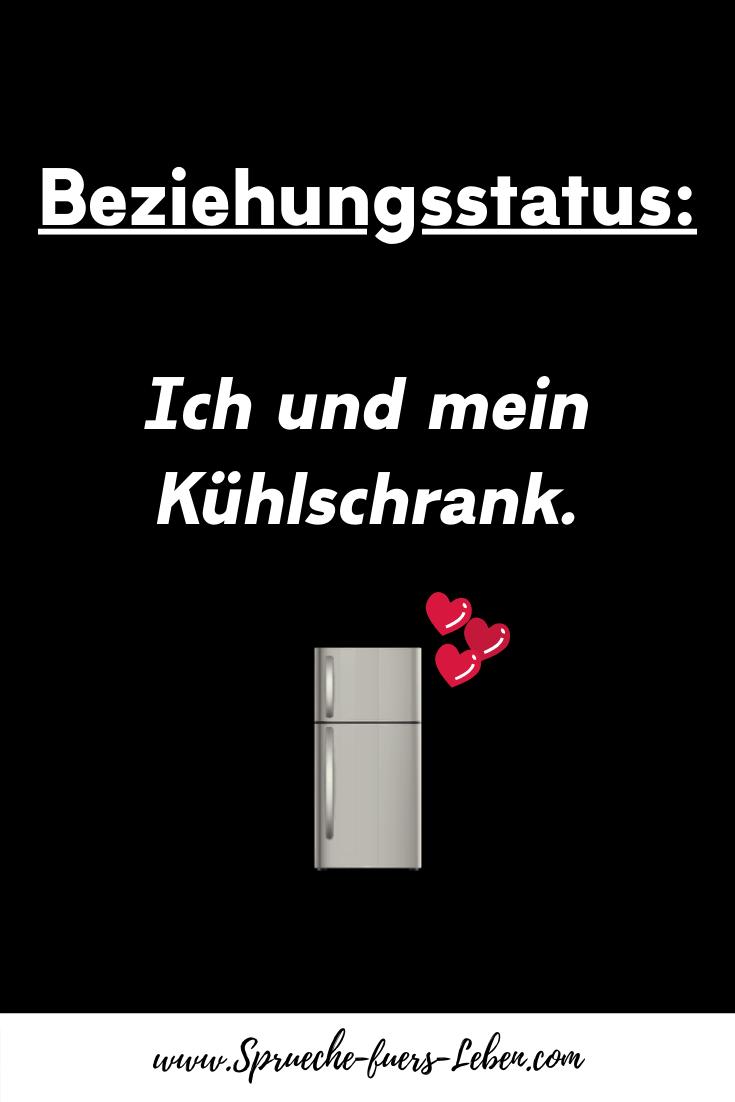 Beziehungsstatus Ich und mein Kühlschrank.
