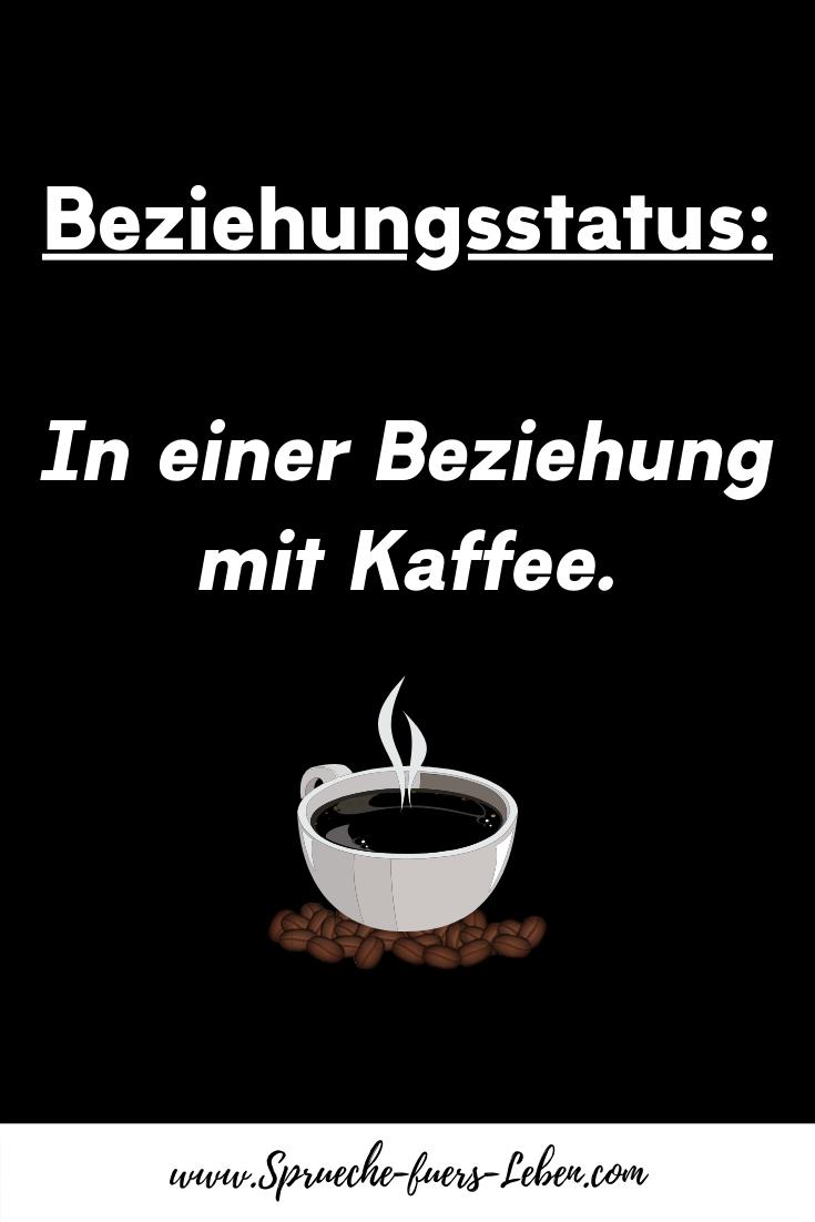Beziehungsstatus In einer Beziehung mit Kaffee.
