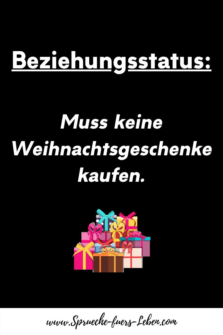 Beziehungsstatus Muss keine Weihnachtsgeschenke kaufen.