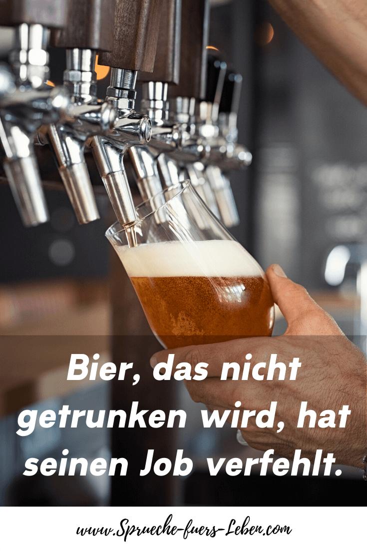 Bier, das nicht getrunken wird, hat seinen Job verfehlt.