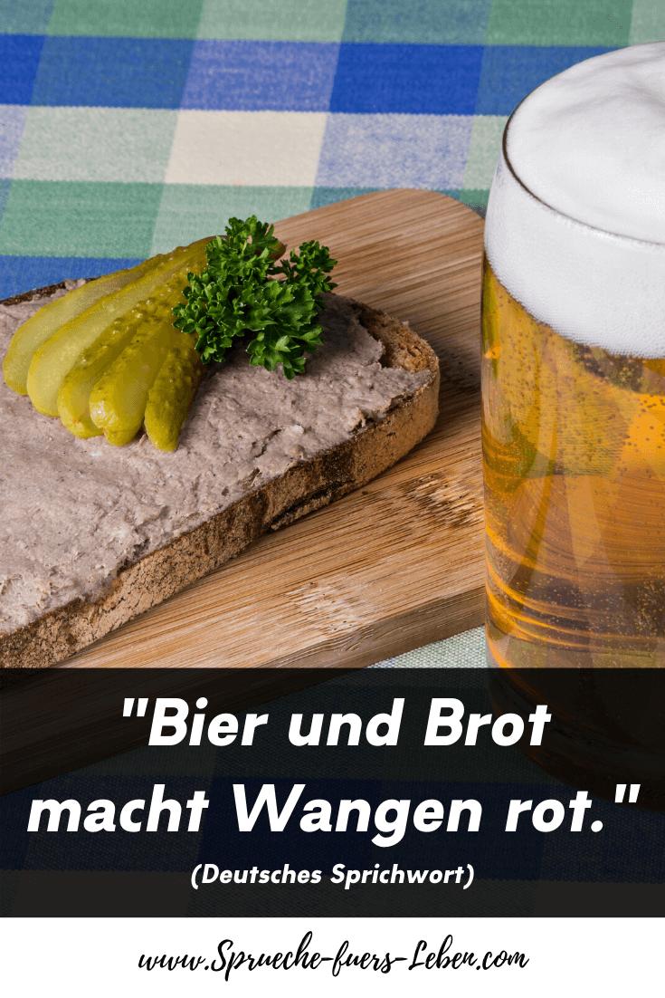 """""""Bier und Brot macht Wangen rot."""" (Deutsches Sprichwort)"""