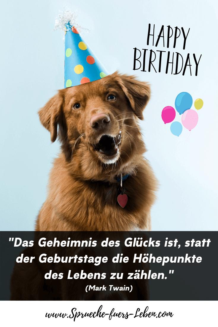 """""""Das Geheimnis des Glücks ist, statt der Geburtstage die Höhepunkte des Lebens zu zählen."""" (Mark Twain)"""