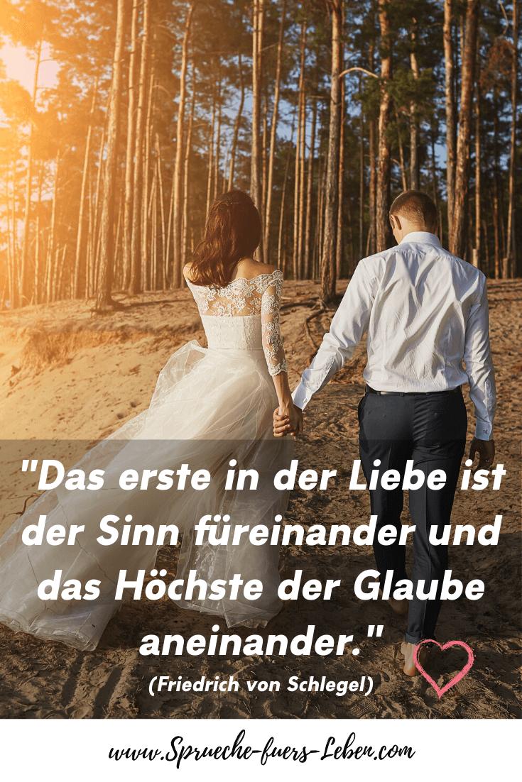 """""""Das erste in der Liebe ist der Sinn füreinander und das Höchste der Glaube aneinander."""" (Friedrich von Schlegel)"""