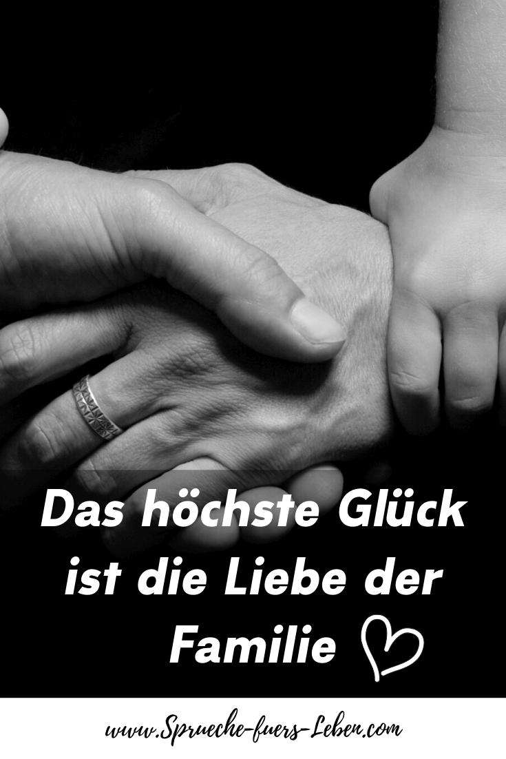 Das höchste Glück ist die Liebe der Familie