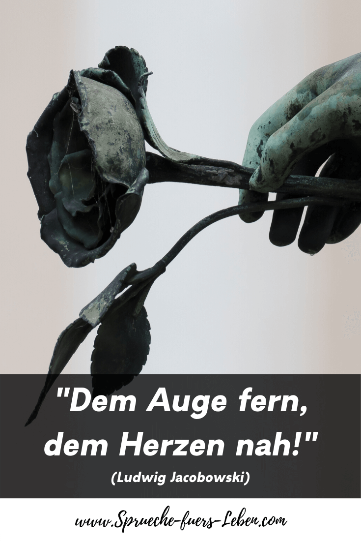"""Dem Auge fern, dem Herzen nah!"" (Ludwig Jacobowski)"