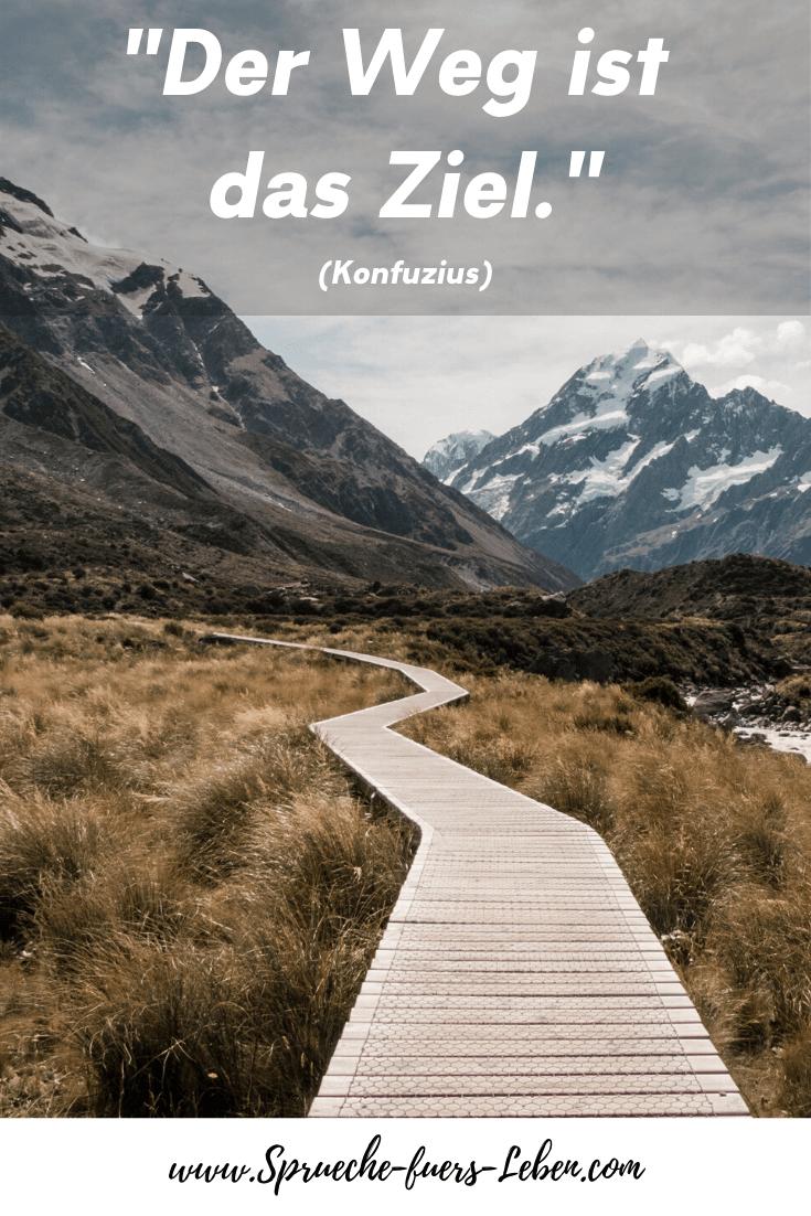 """""""Der Weg ist das Ziel."""" (Konfuzius)"""