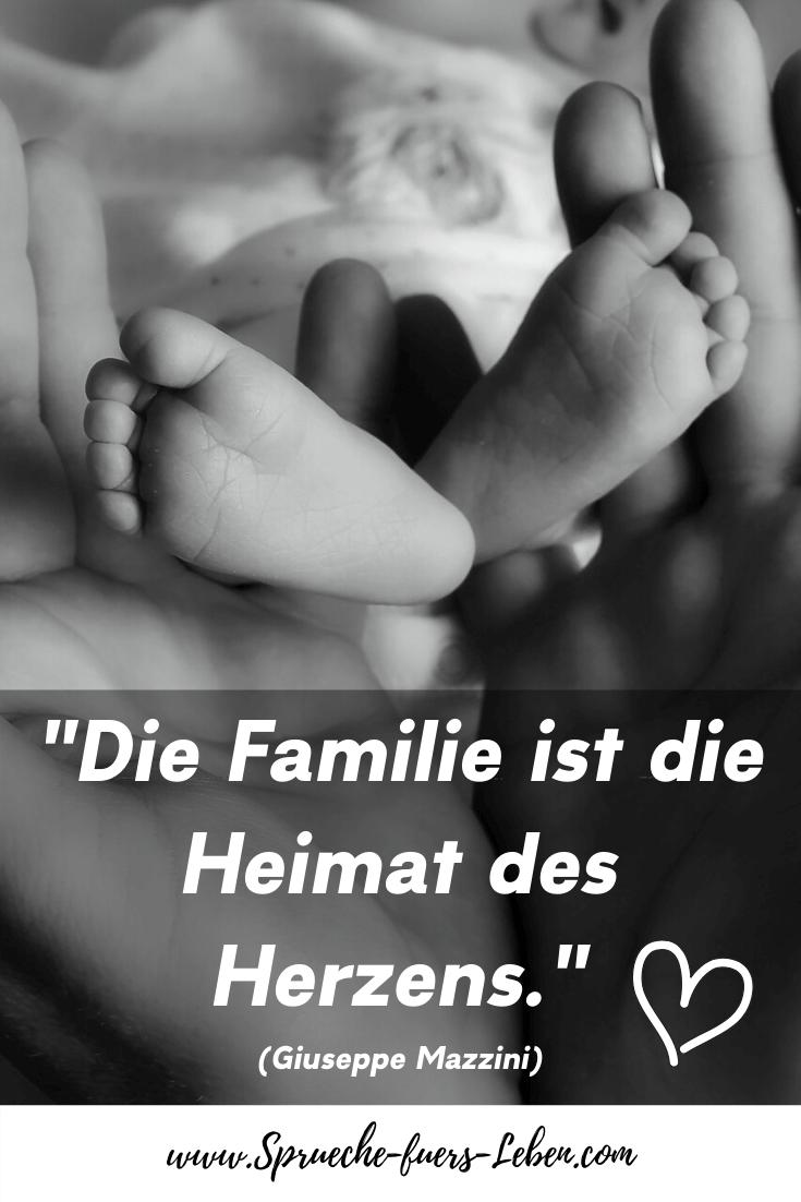 """""""Die Familie ist die Heimat des Herzens."""" (Giuseppe Mazzini)"""
