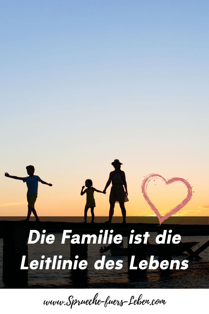 Die Familie ist die Leitlinie des Lebens