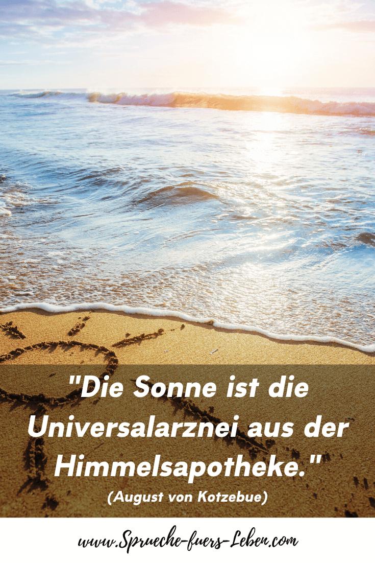 """""""Die Sonne ist die Universalarznei aus der Himmelsapotheke."""" (August von Kotzebue)"""