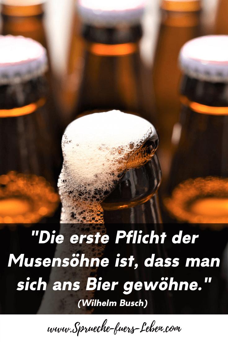 """""""Die erste Pflicht der Musensöhne ist, dass man sich ans Bier gewöhne."""" (Wilhelm Busch)"""