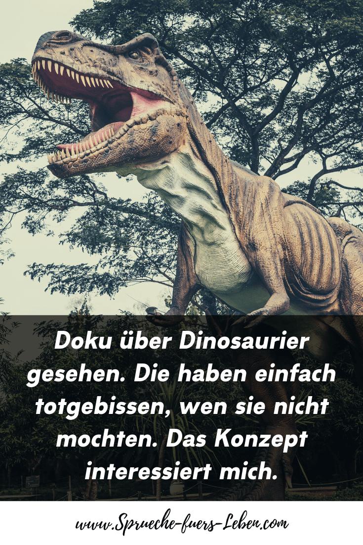 Doku über Dinosaurier gesehen. Die haben einfach totgebissen, wen sie nicht mochten. Das Konzept interessiert mich.