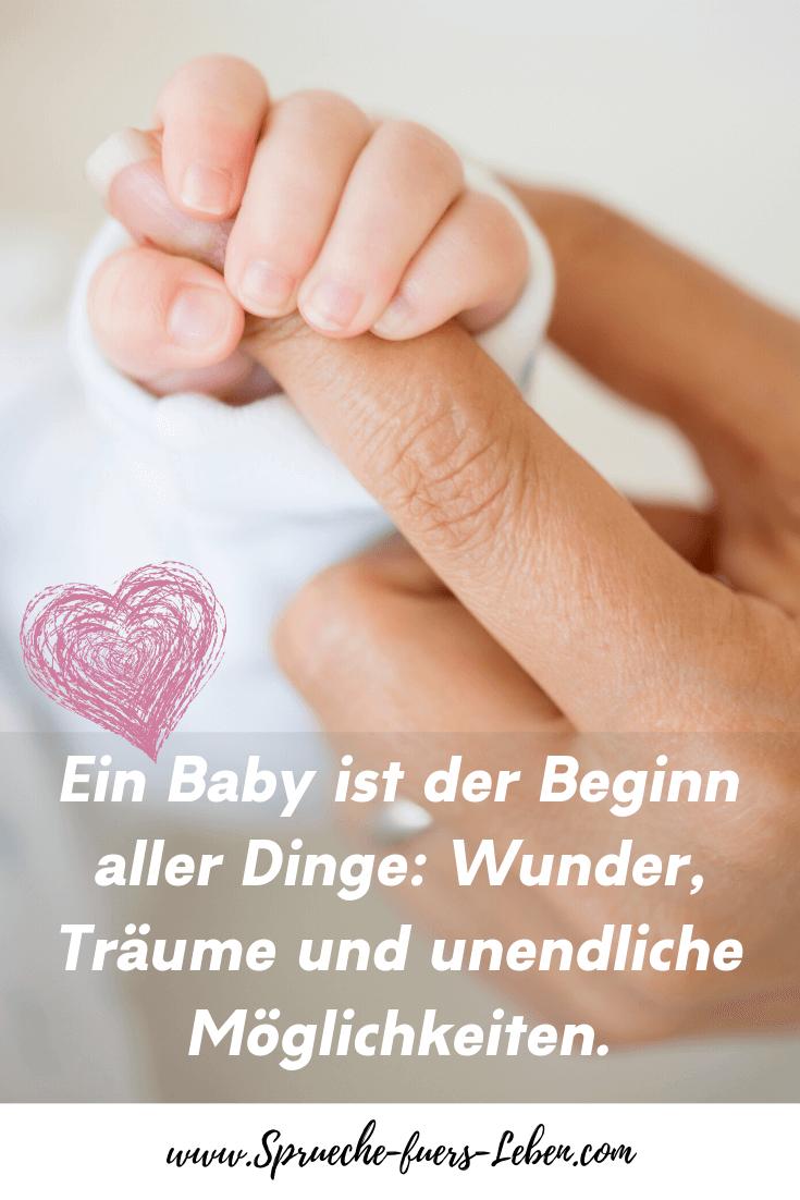 Ein Baby ist der Beginn aller Dinge: Wunder, Träume und unendliche Möglichkeiten.