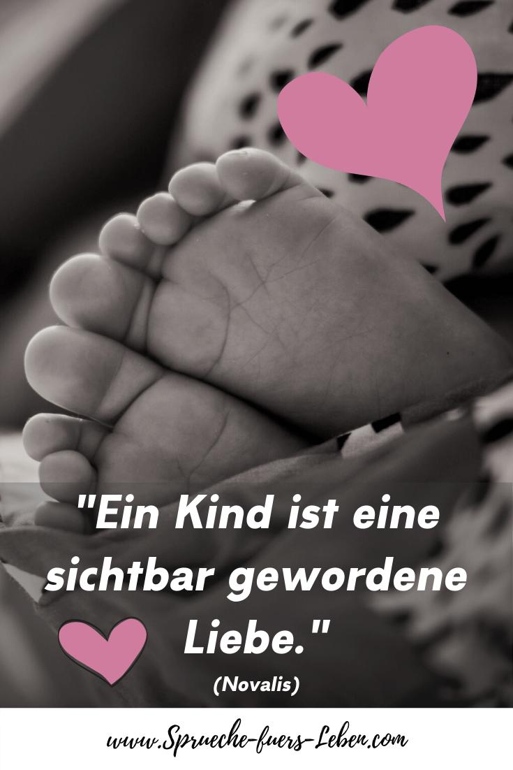 """""""Ein Kind ist eine sichtbar gewordene Liebe."""" (Novalis)"""