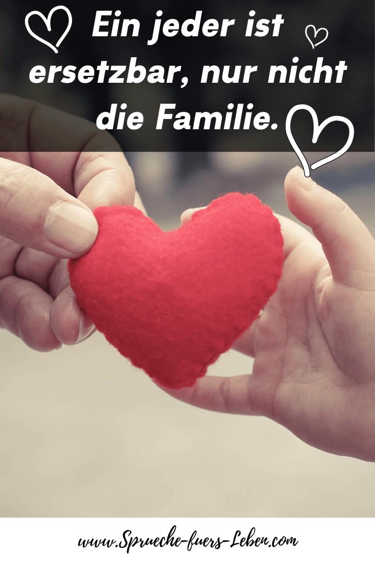 Ein jeder ist ersetzbar, nur nicht die Familie.