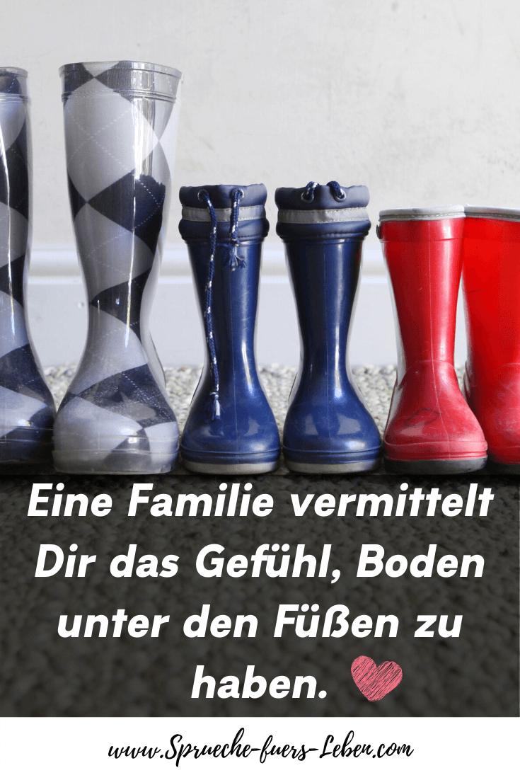 Eine Familie vermittelt Dir das Gefühl, Boden unter den Füßen zu haben.