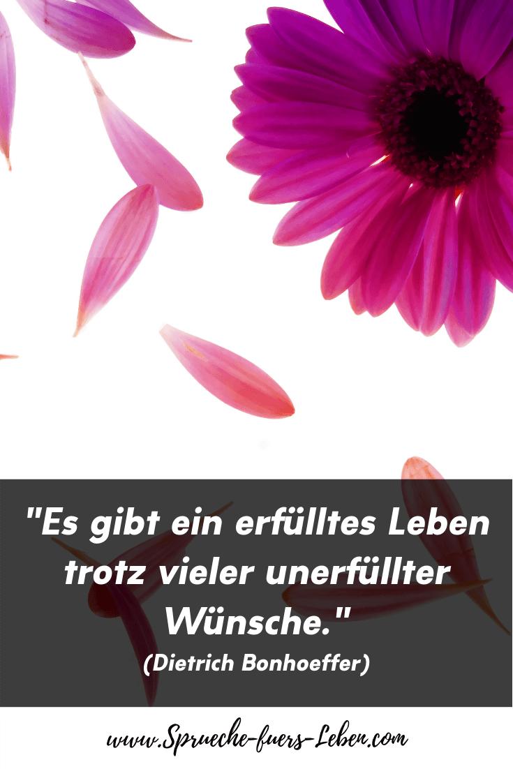 """""""Es gibt ein erfülltes Leben trotz vieler unerfüllter Wünsche."""" (Dietrich Bonhoeffer)"""