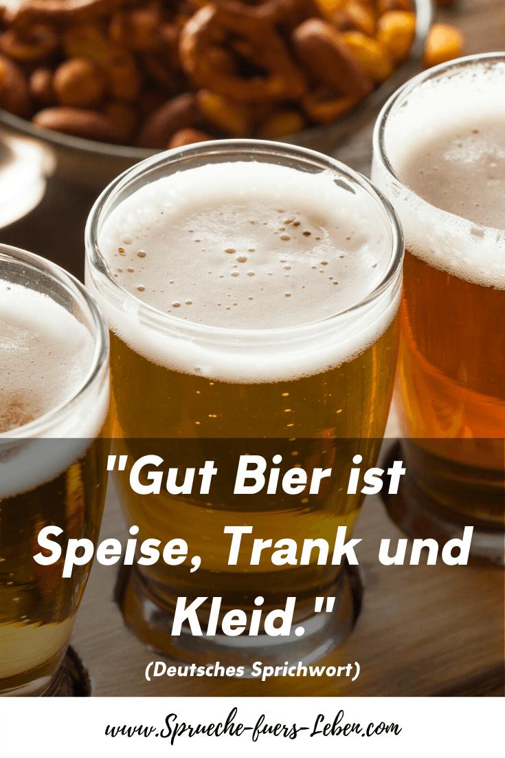 """""""Gut Bier ist Speise, Trank und Kleid."""" (Deutsches Sprichwort)"""