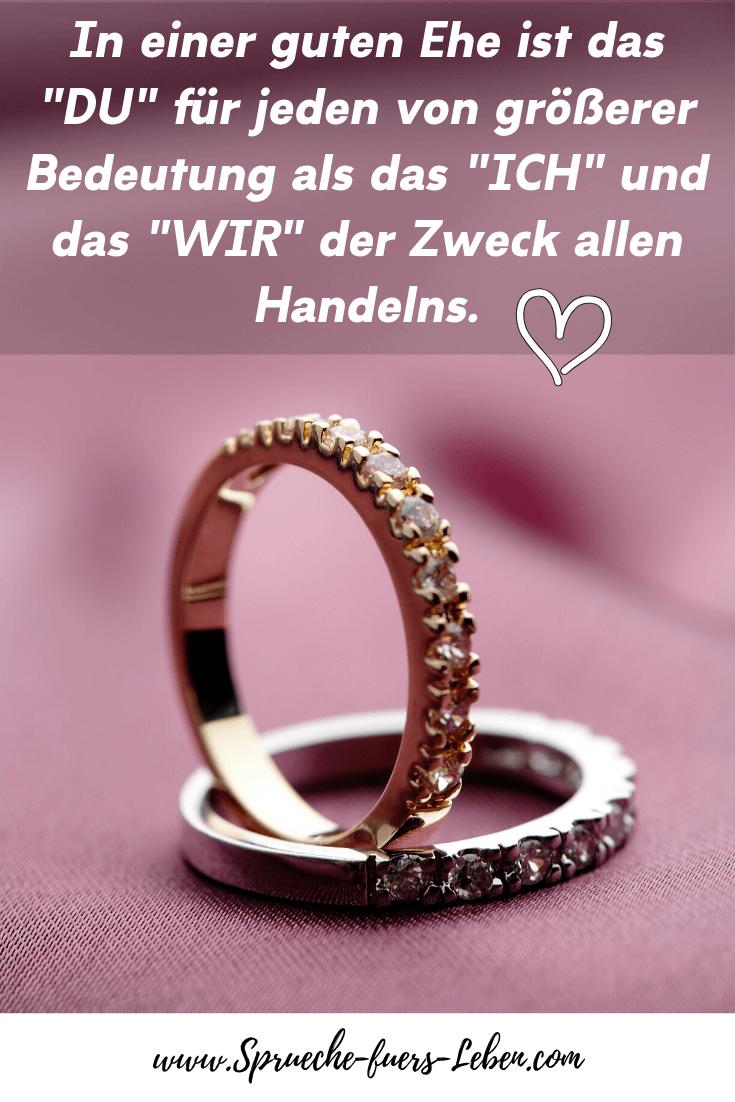 """In einer guten Ehe ist das """"DU"""" für jeden von größerer Bedeutung als das """"ICH"""" und das """"WIR"""" der Zweck allen Handelns."""