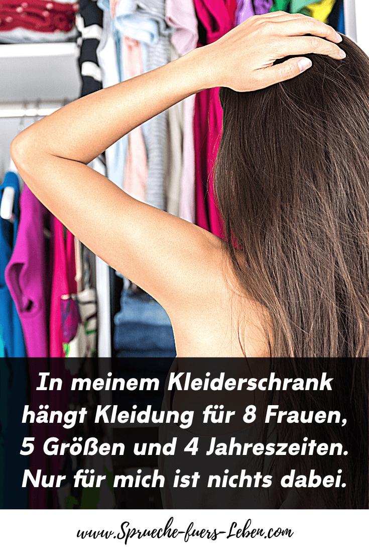 In meinem Kleiderschrank hängt Kleidung für 8 Frauen, 5 Größen und 4 Jahreszeiten. Nur für mich ist nichts dabei.
