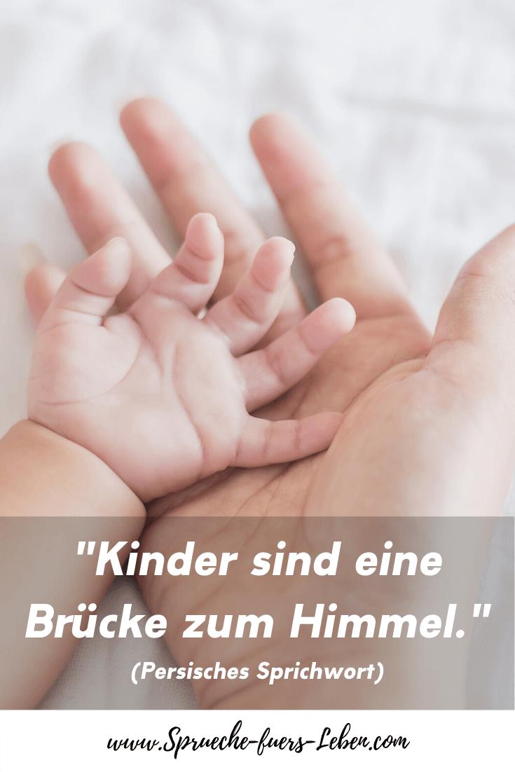 """""""Kinder sind eine Brücke zum Himmel."""" (Persisches Sprichwort)"""