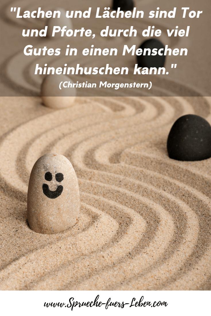 """""""Lachen und Lächeln sind Tor und Pforte, durch die viel Gutes in einen Menschen hineinhuschen kann."""" (Christian Morgenstern)"""