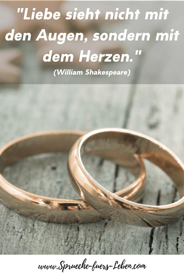 """""""Liebe sieht nicht mit den Augen, sondern mit dem Herzen."""" (William Shakespeare)"""