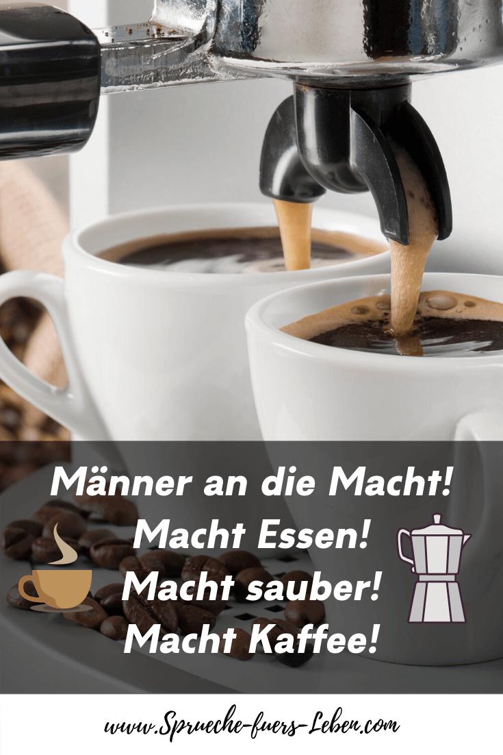 Männer an die Macht! Macht Essen! Macht sauber! Macht Kaffee!