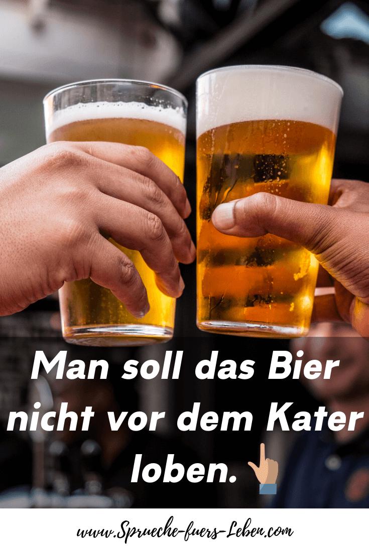 Man soll das Bier nicht vor dem Kater loben.
