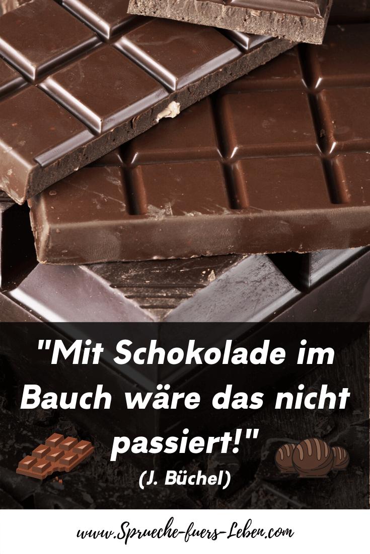 """""""Mit Schokolade im Bauch wäre das nicht passiert!"""" (J. Büchel)"""