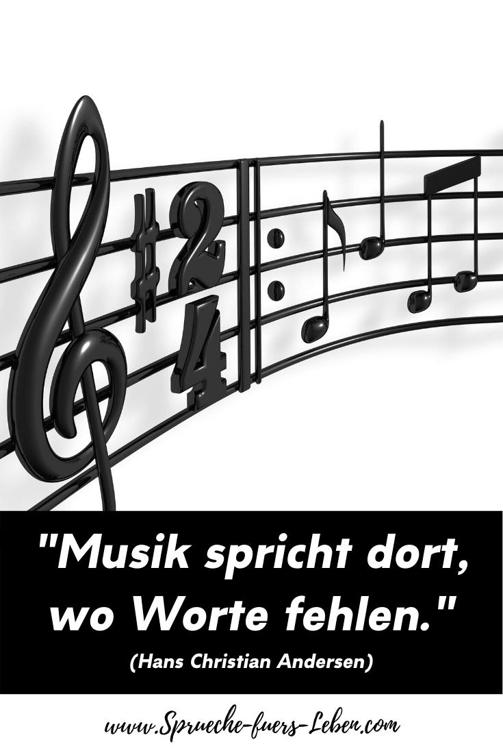 """""""Musik spricht dort, wo Worte fehlen."""" (Hans Christian Andersen)"""