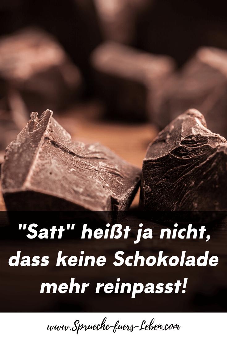 """""""Satt"""" heißt ja nicht, dass keine Schokolade mehr reinpasst!"""