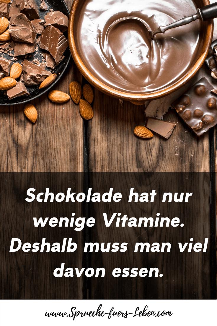 Schokolade hat nur wenige Vitamine. Deshalb muss man viel davon essen.