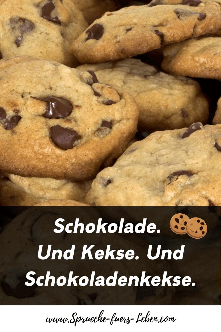 Schokolade. Und Kekse. Und Schokoladenkekse.