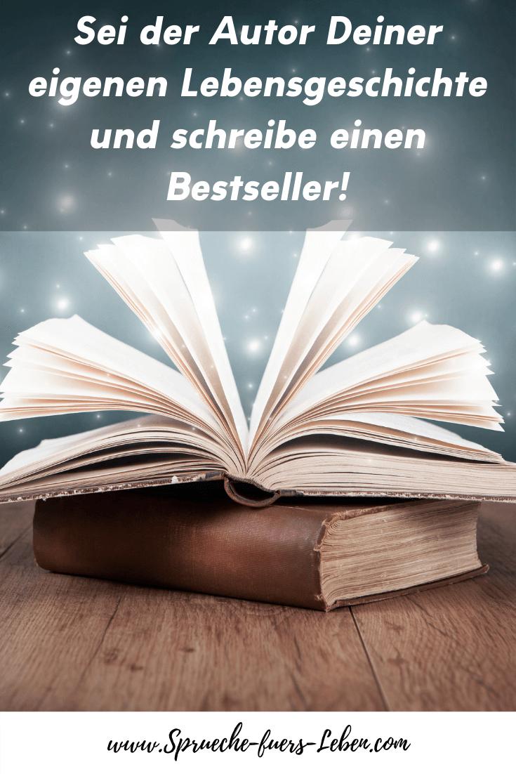 Sei der Autor Deiner eigenen Lebensgeschichte und schreibe einen Bestseller!