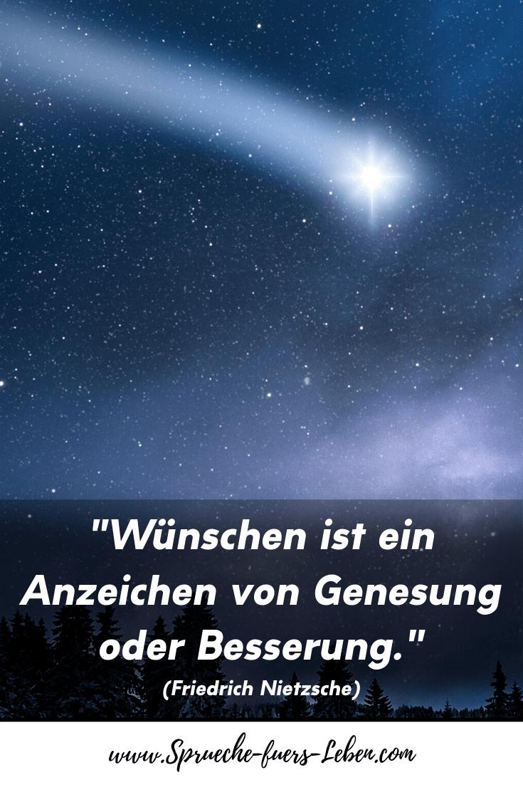 """""""Wünschen ist ein Anzeichen von Genesung oder Besserung."""" (Friedrich Nietzsche)"""