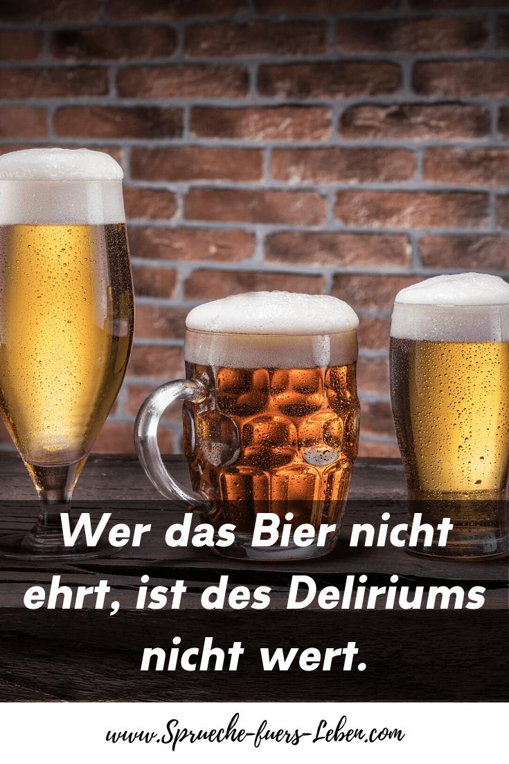 Wer das Bier nicht ehrt, ist des Deliriums nicht wert.