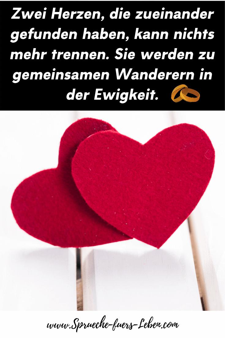 Zwei Herzen, die zueinander gefunden haben, kann nichts mehr trennen. Sie werden zu gemeinsamen Wanderern in der Ewigkeit.